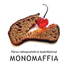 Monomaffia. Das Internationale Theaterfestival von Pärnu.