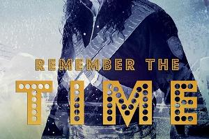 The Michael Jackson Tribute Live Show ''Remember the Time''